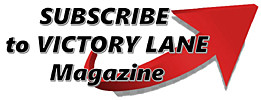 Subscribe to Victory Lane Magazine